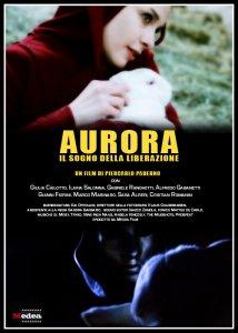 Aurora, il sogno della liberazione. Intervista al regista Piercarlo Paderno