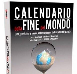 'Calendario della fine del mondo': il primo libro di Democrazia Km Zero