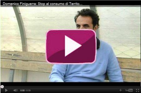 Domenico Finiguerra: Stop al consumo di Territorio. Salviamo il Paesaggio!