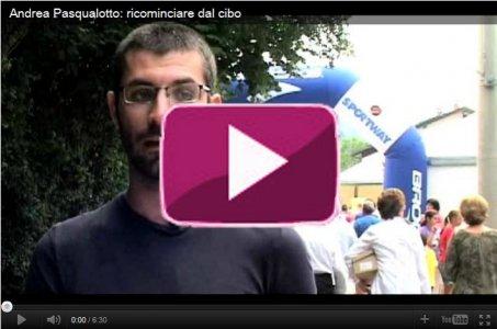 Andrea Pasqualotto: ricominciare dal cibo
