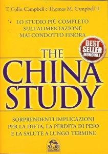 The China Study: il ruolo dell'alimentazione nella genesi delle malattie