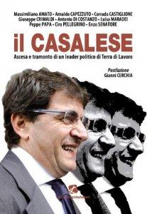 Il Casalese, biografia da 1,2 milioni di euro