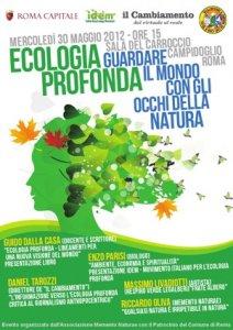 Ecologia profonda, guardare il mondo con gli occhi della natura