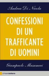 Confessioni di un trafficante di uomini: il business spietato che sta dietro alle migrazioni clandestine