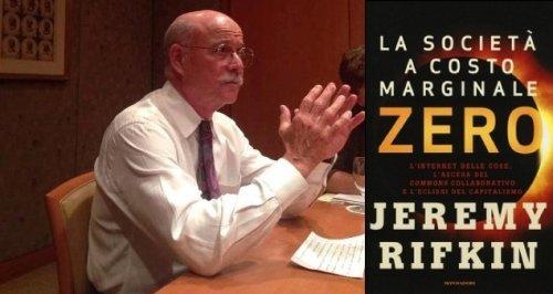 Rifkin annuncia la fine del capitalismo