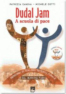 A scuola di pace in Burkina Faso, e non solo