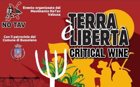 Critical Wine No Tav: terra, vino, lotta, condivisione