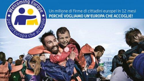 Welcoming Europe: raccolta firme per non criminalizzare l'accoglienza degli stranieri