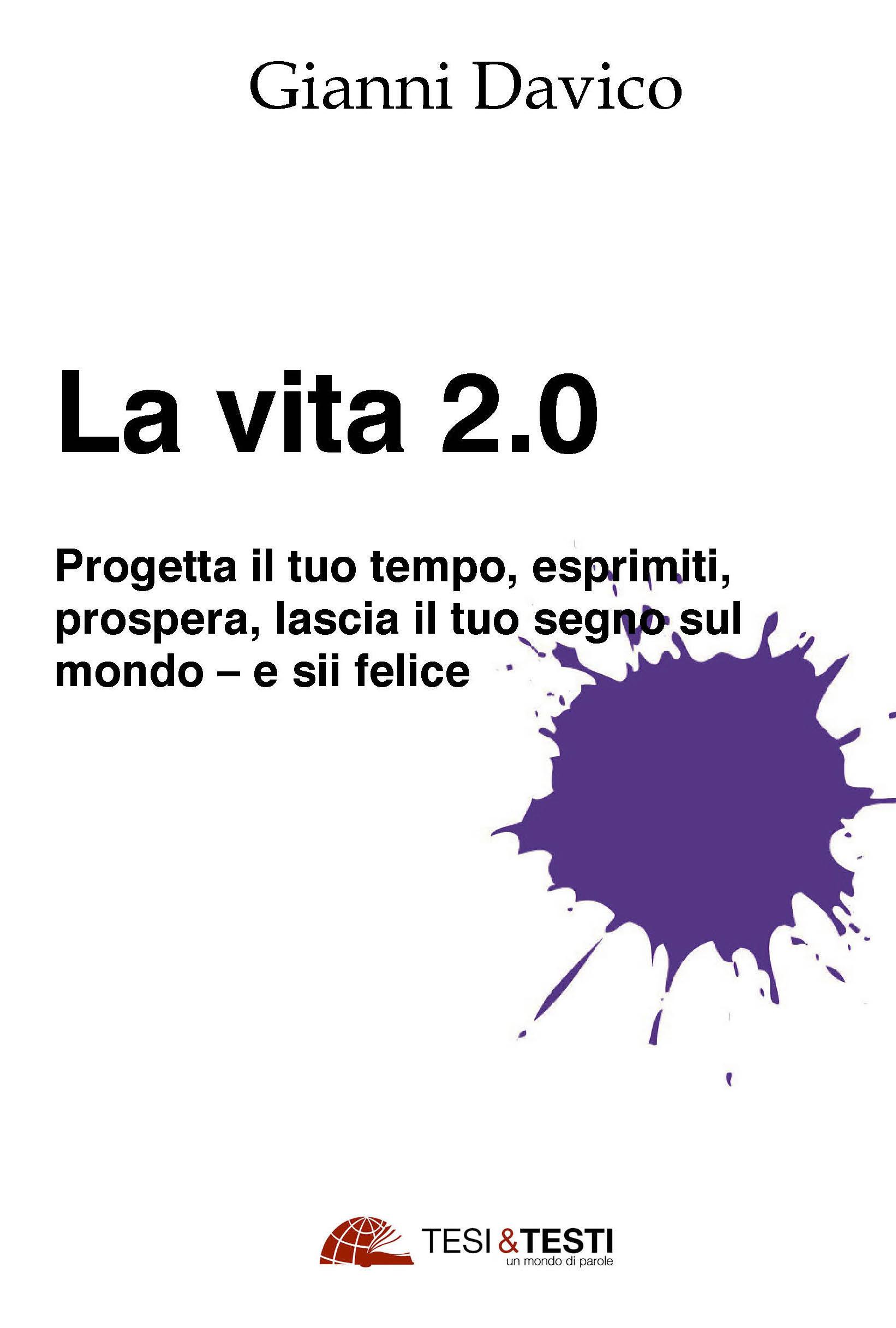Una vita 2.0, intervista a Gianni Davico