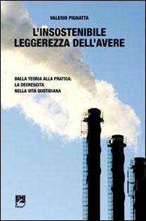 L'insostenibile leggerezza dell'avere: intervista a Valerio Pignatta