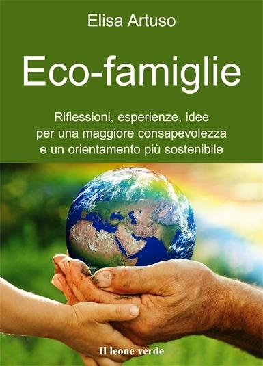 Eco-famiglie, intervista ad Elisa Artuso