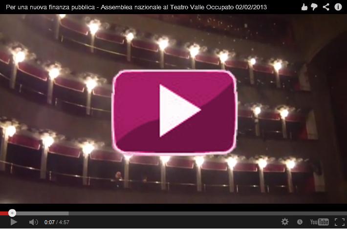 Per una nuova finanza pubblica. Assemblea nazionale al Teatro Valle Occupato