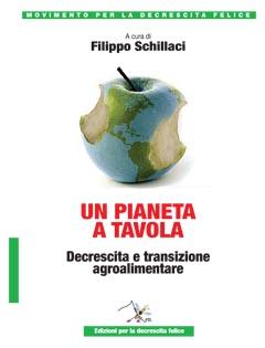 Un pianeta a tavola. Decrescita e transizione agroalimentare