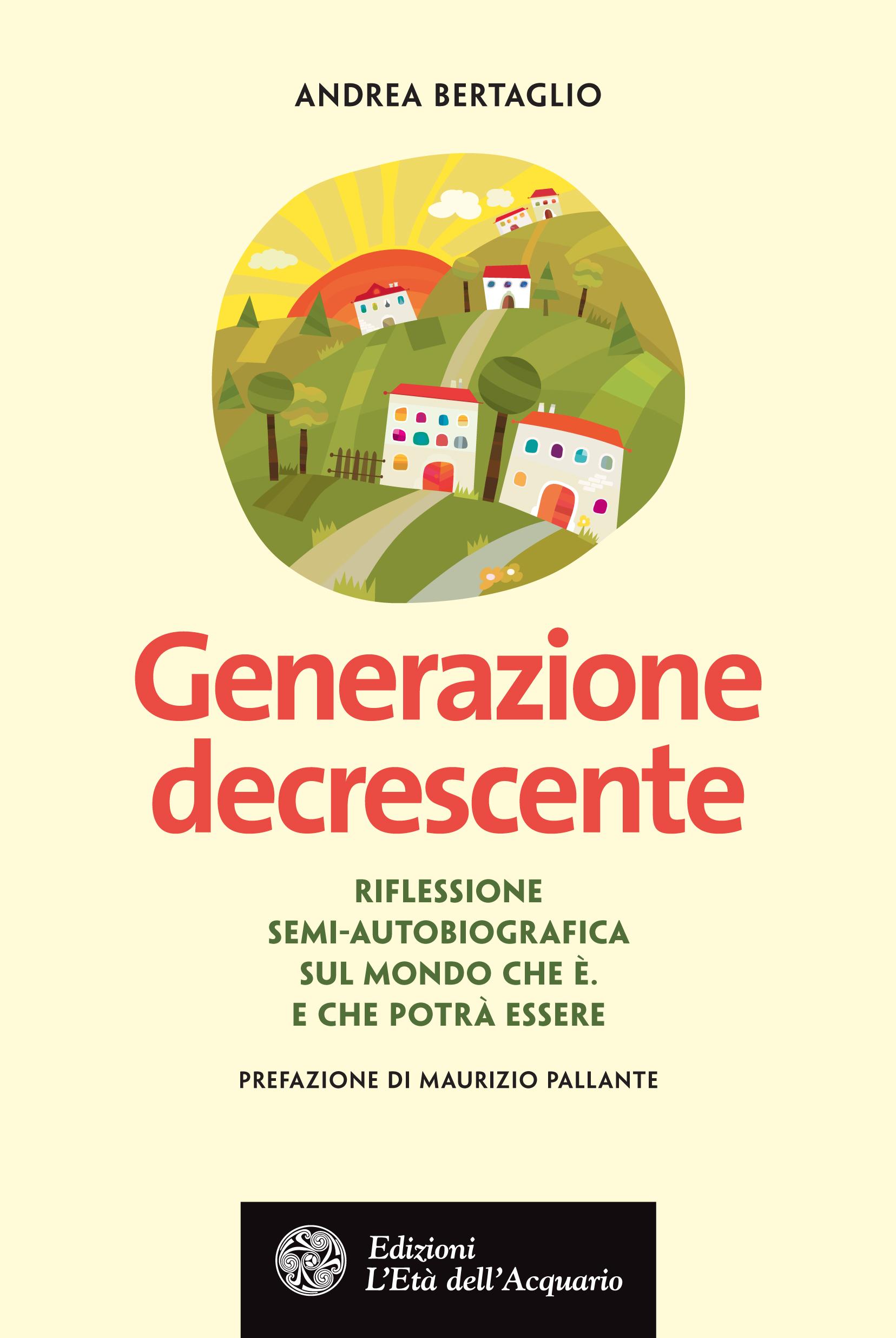 """Per fortuna c'è una…""""Generazione decrescente"""""""