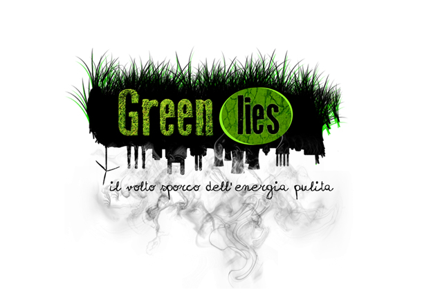 """""""Green lies, il volto sporco dell'energia pulita"""": cosa è bene sapere per andare…oltre la crescita"""