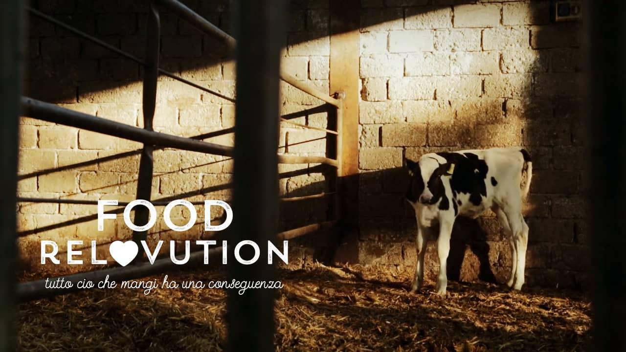 Food ReLOVution, il film. Cosa mangiamo e cosa si nasconde dietro a ciò che mangiamo